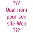Trouver un nom pour son site Web